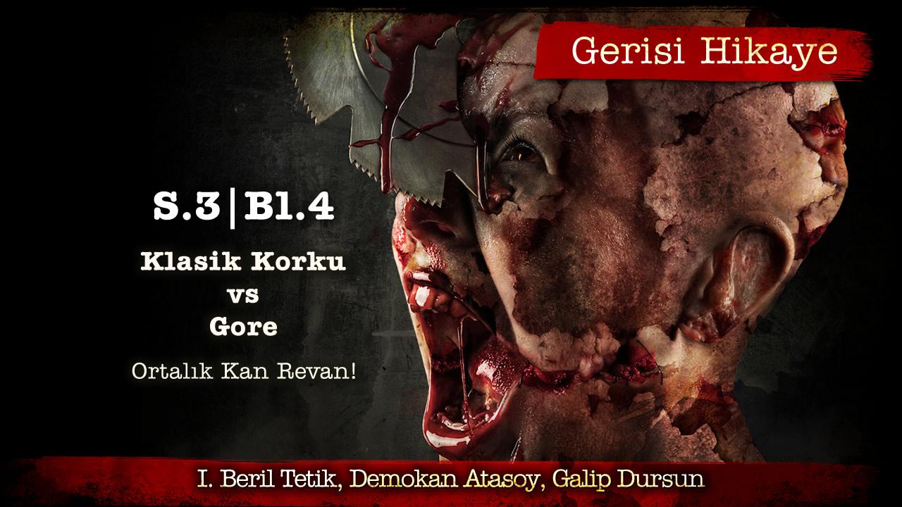 Gerisi-Hikaye-S3B4-KlasikvsGore-Kapak
