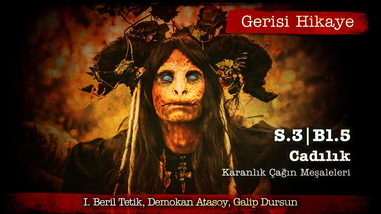 Gerisi-Hikaye-S3B5-Cadilik