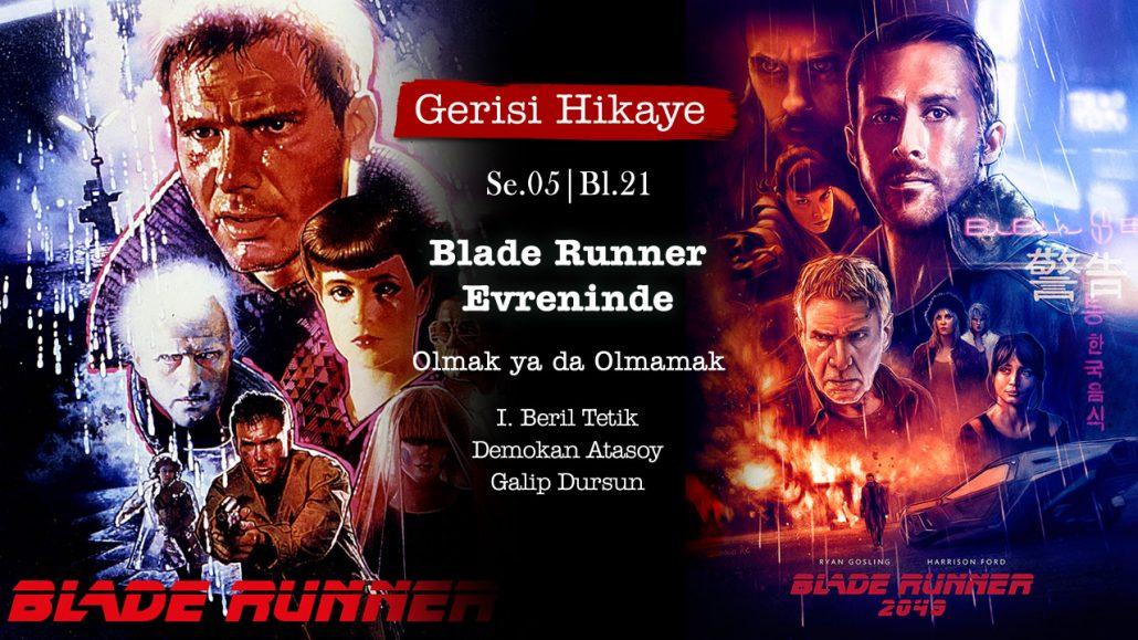 Blade Runner Evreninde – s05e21 – Gerisi Hikaye